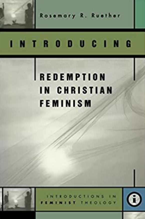 Introducing Redemption in Christian Feminism (Ruether)