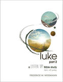 Luke | LISTEN UP! Bible Study Series (Weidmann)
