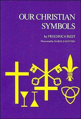 Our Christian Symbols (Rest)