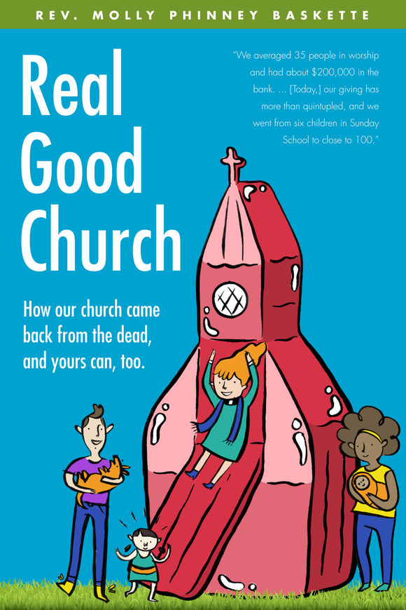 Real Good Church | How Our Church Came Back from the Dead, and Yours Can, Too (Baskette)