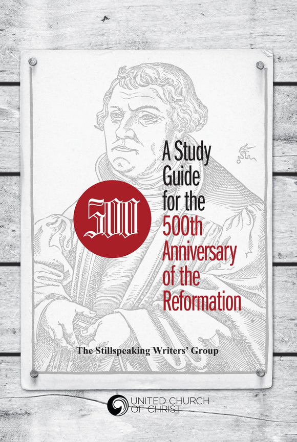 500 | A Study Guide for the 500th Anniversary of the Reformation