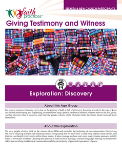 Faith Practices | Giving Testimony and Witness (Downloadable PDFs)