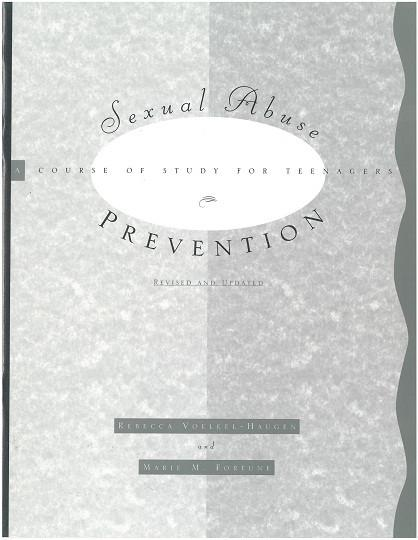 Sexual Abuse Prevention | A Course of Study for Teenagers, Revised and Updated (Voelkel-Haugen and Fortune)