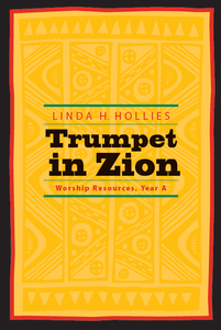 Trumpet in Zion | Worship Resources, Year A (Hollies)
