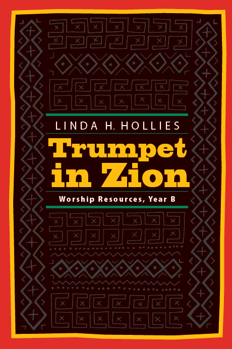 Trumpet in Zion | Worship Resources, Year B (Hollies)
