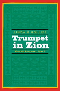 Trumpet in Zion | Worship Resources, Year C (Hollies)
