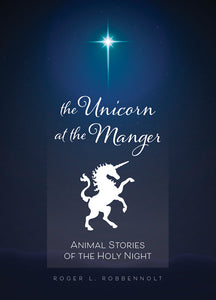 The Unicorn at the Manger | Animal Stories of the Holy Night