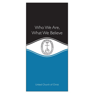 Who We Are, What We Believe | United Church of Christ