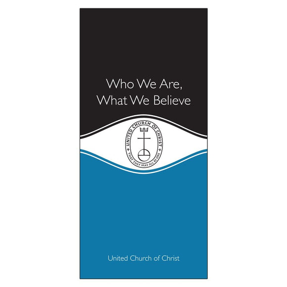 Who We Are, What We Believe | United Church of Christ - Leaflet