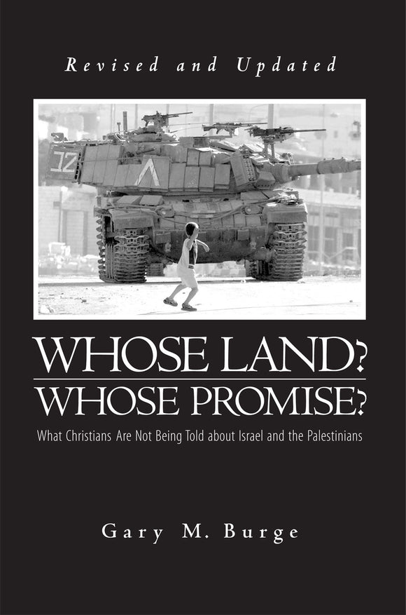 Whose Land? Whose Promise? (Burge)