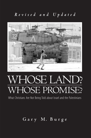 Whose Land? Whose Promise? Revised & Updated (Burge)