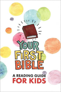 Your First Bible | A Reading Guide for Kids