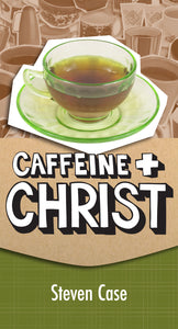Caffeine & Christ | Youth Ministry Resource (Case)  PDF Download