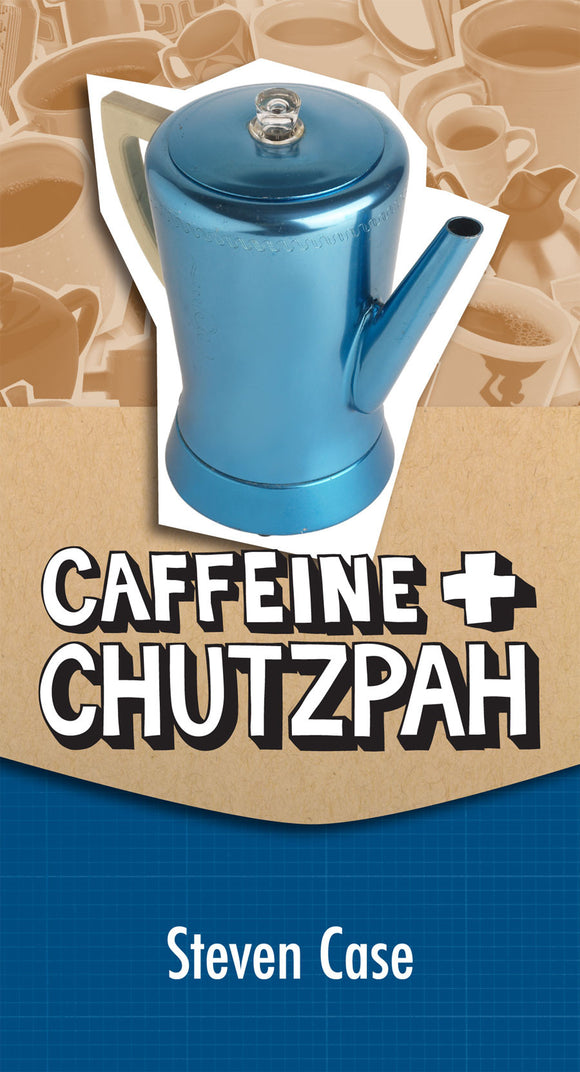 Caffeine & Chutzpah | Youth Ministry Resource (Case)  PDF Download