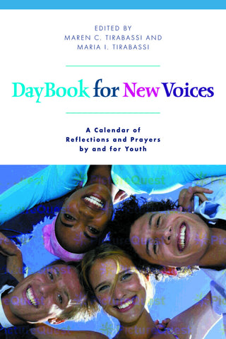 Daybook for New Voices | A Calendar of Reflections and Prayers by and for Youth (Tirabassi & Tirabassi)