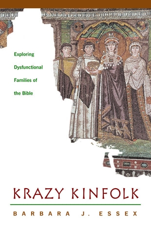 Krazy Kinfolk | Exploring Dysfunctional Families of the Bible (Essex)