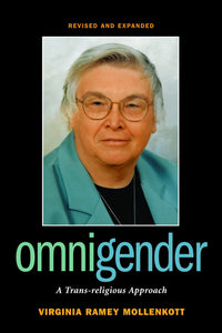 Omnigender | A Trans-religious Approach, Revised & Updated (Ramey Mollenkott)