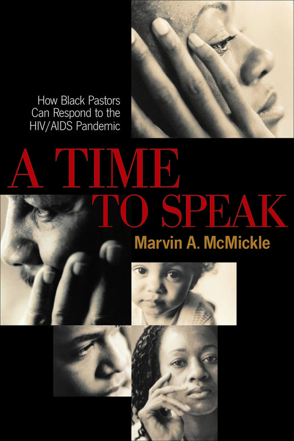 A Time to Speak | How Black Pastors Can Respond to the HIV/AIDS Pandemic (McMickle)