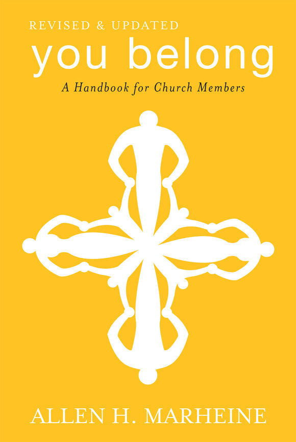 You Belong | A Handbook for Church Members (Marheine)