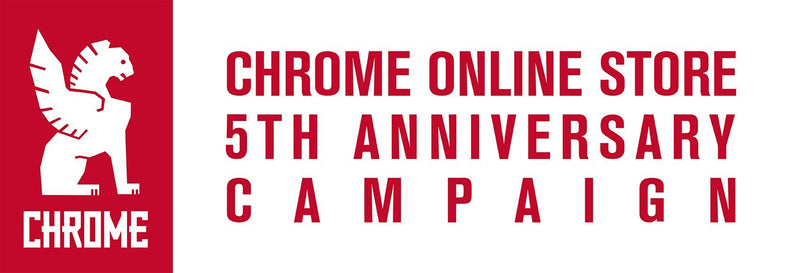 CHROME ONLINE STORE 5TH ANNIVERSARY開催!