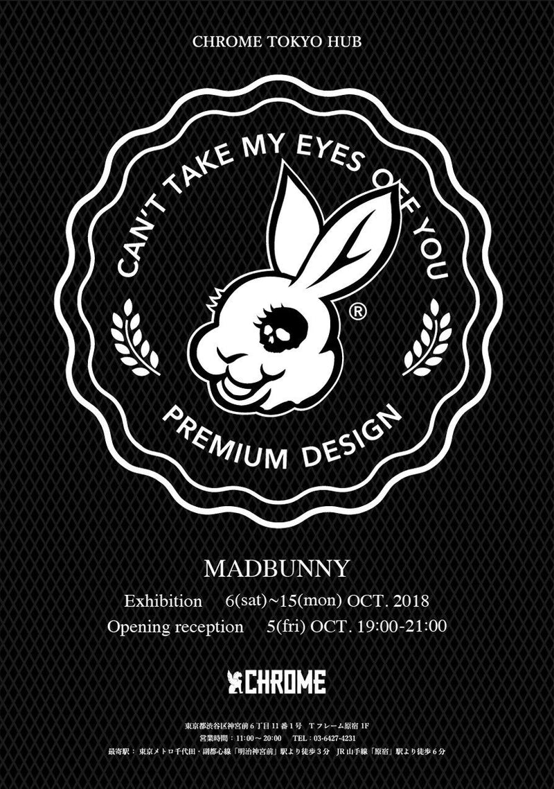 Can't Take My Eyes Off You. / MADBUNNY  AT CHROME TOKYO HUB