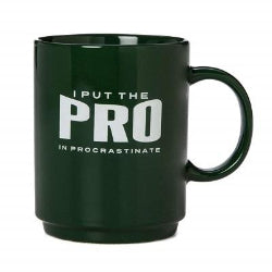 Put The Pro In Procrastinate Mug Green