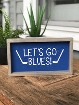 Let's Go Blues Sign - Blue