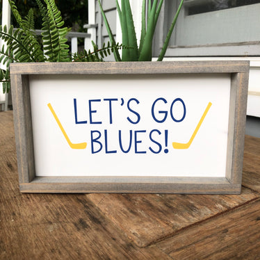 Let's Go Blues Sign - White