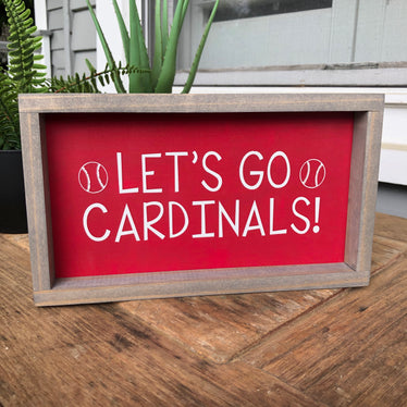 Let's Go Cardinals Sign - Red