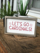 Let's Go Cardinals Sign - White