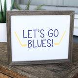 Let's Go Blues Print