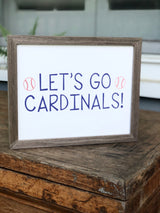 Let's Go Cardinals (Navy and Red) Print
