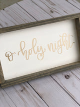 O Holy Night Sign - White
