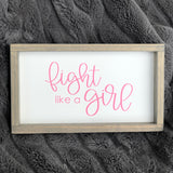 Fight Like a Girl Sign