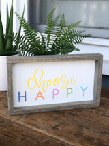 Choose Happy Sign - Colorful