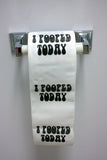 I Pooped Today Toilet Paper