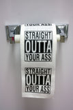 Straight Outta Your Ass Toilet Paper
