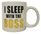 Giant I Sleep With The Boss Mug