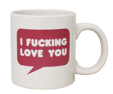 Giant I Fucking Love You Mug