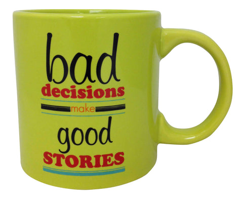 Giant Bad Decisions Mug