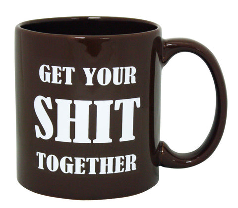 Giant Get Your Shit Together Mug