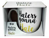 Haters Gonna Hate Mug