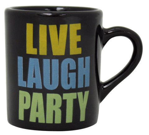 Live Laugh Party Mug Shot
