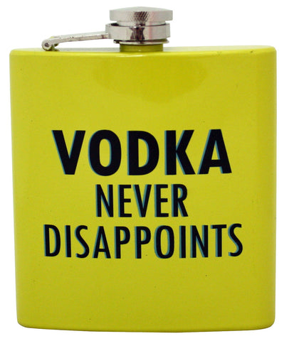 Vodka Never Disapoints Flask