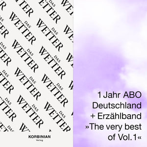 Abo-Special: 4x Das Wetter + Erzählband »The Very Best Of Vol. I«