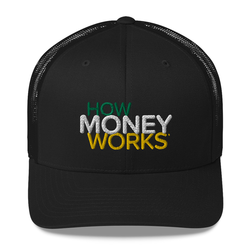 HowMoneyWorks Trucker Hat