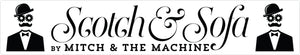 Scotch & Sofa by Mitch & The Machine