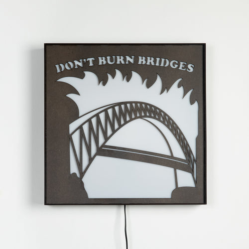 Don't Burn Bridges sign light from Scotch & Sofa.