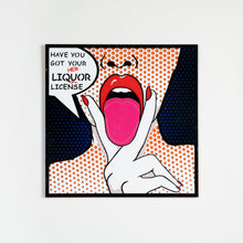 Load image into Gallery viewer, Liquor License Pop Art