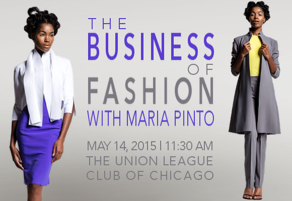 Learn about the Business of Fashion with Maria Pinto!